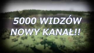 5000 WIDZÓW !! - Nowy kanał (link w opisie)
