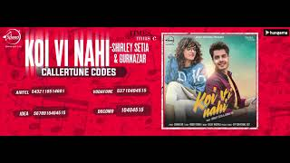Koi Vi Nahi | Callertune Code | Shirley Setia | Gurnazar | Latest Songs 2018 | Speed Records