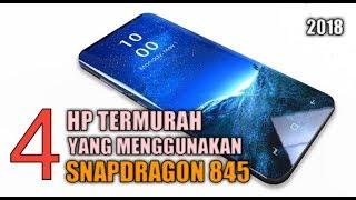 Download 4 HP TERMURAH YANG MENGGUNAKAN SNAPDRAGON 845 2018 Mp3 and Videos