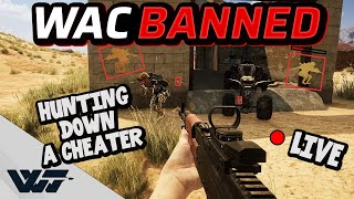 WAC BANNED – Hunting down a CHEATER in a LIVE GAME – PUBG