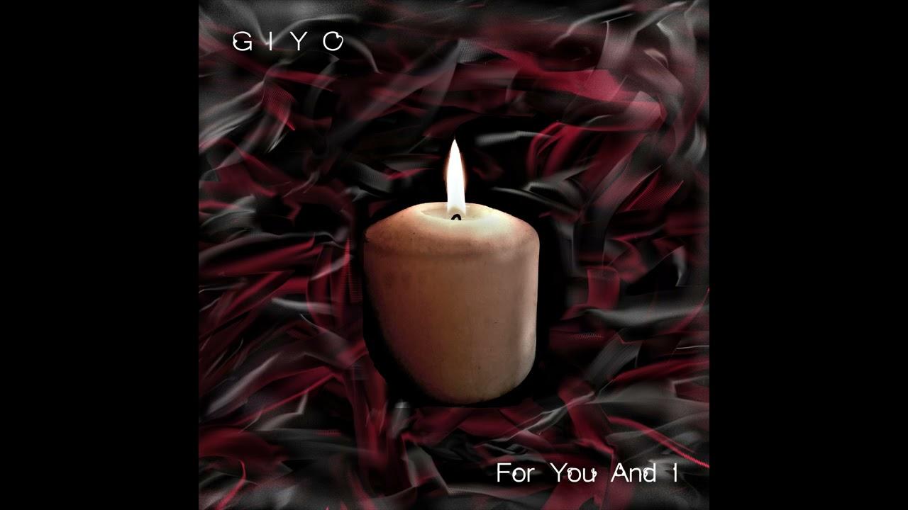Download Giyo - For You And I