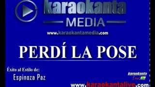 Karaokanta - Espinoza Paz - Perdí la pose