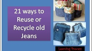 21 ways to reuse or recycle old jeans | Learning Process