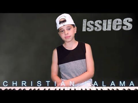 Issues - Julia Michaels - Christian Lalama (Cover)