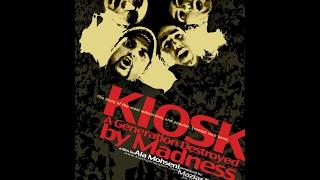 کیوسک، قصه نسلی سوخته (Kiosk: A Generation Destroyed by Madness)