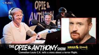 Louis CK terror flight story on Opie and Anthony(2007)