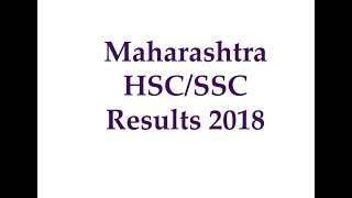 Maharashtra HSC Result 2018 | Maharashtra SSC Result 2018 | mahresult.nic.in