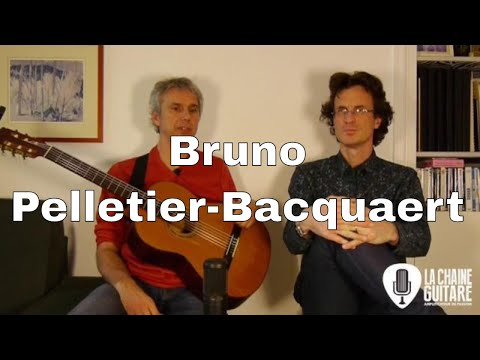 Interview Bruno Pelletier-Bacquaert - Guitariste de Jazz et pédagogue hors pair