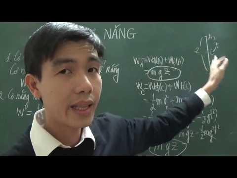 [Lý 10] - Cơ năng - Định luật bảo toàn cơ năng (phần Lý thuyết)