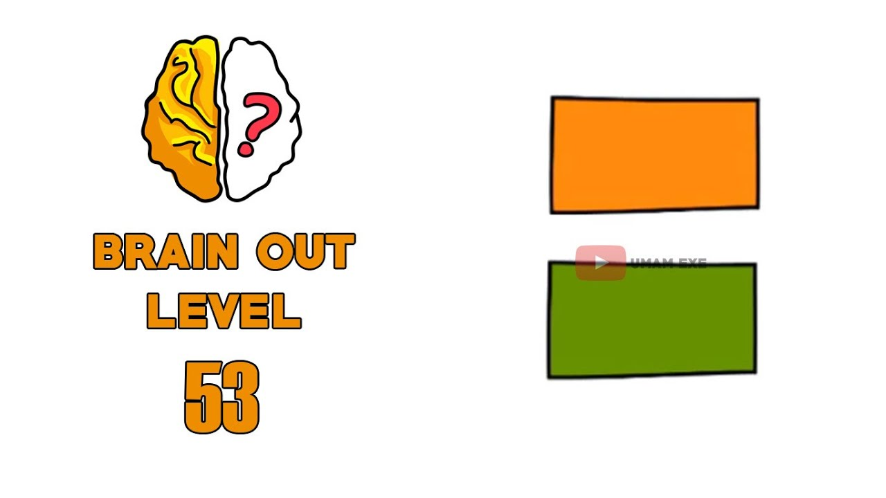 Brain Out Level 53 Click The Orange Rectangle 3 Times Youtube