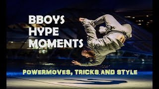 Bboys Hype Moments | Powermoves, Tricks and Style