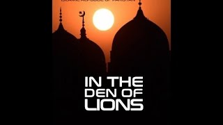 IN THE DEN OF LIONS (A Film by: MUKHZAN SAROIA)