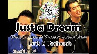 Lirik dan terjemah just a dream ...