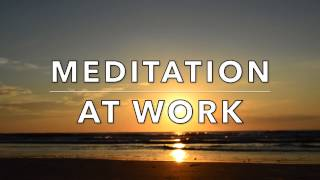Quick Meditation for the Workplace