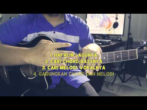 Belajar Gitar #4 Bikin Aransemen Petikan Gitar