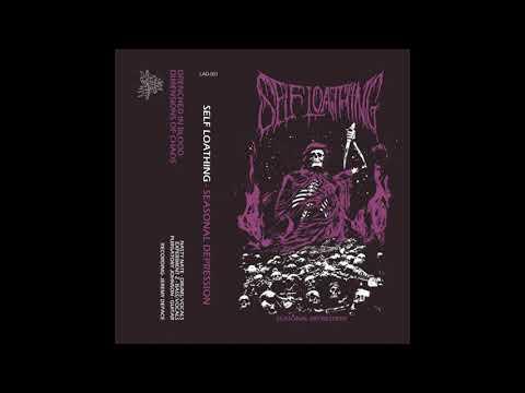 Self Loathing - Seasonal Depression [Full EP / Death Metal HQ]