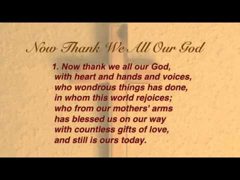 Now Thank We All Our God (United Methodist Hymnal #102)