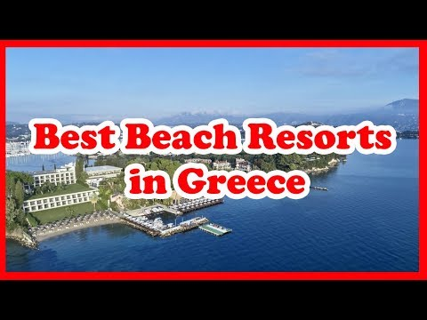 5 Best Beach Resorts in Greece | Europe | Love Is Vacation