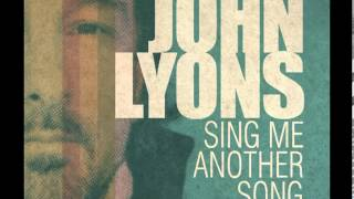 Watch John Lyons Believe video