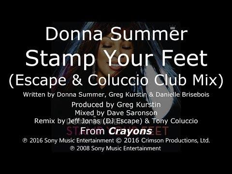 Donna Summer - Stamp Your Feet (Escape & Coluccio Club Mix) LYRICS - HQ 2008