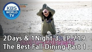 2Days & 1Night Season3 : The Best Fall Dining Part 1 [ENG, THA / 2018.10.28]
