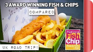 Is this REALLY the UKs BEST Fish and Chips?!  3 Award Winners COMPARED