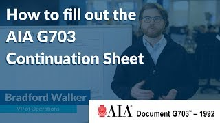 How to fill out the AIA G703 Continuation Sheet