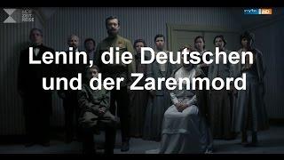 Lenin, die Deutschen und der Zarenmord  Geschichte Mitteldeutschlands Video  ARD Mediathek(Ein sehenswerter Beitrag des MDR vom 17.07.2016 - Was ohnehin schon jeder weiß: