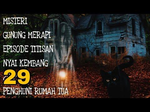 Sandiwara Radio Misteri Gunung Merapi Episode Titisan Roh Nyai Kembang 29