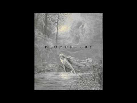 Promontory - Promontory (Full Album, 2017)