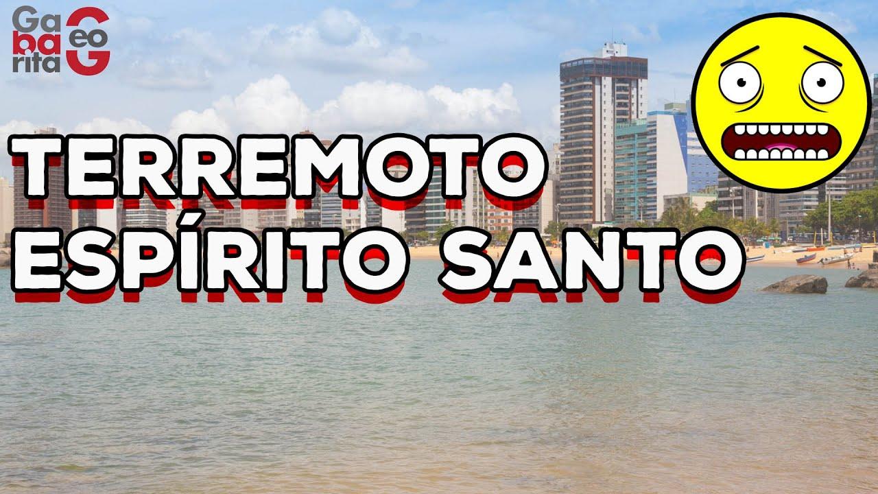 HOJE! TERREMOTO NO ESPÍRITO SANTO   03/07/2020