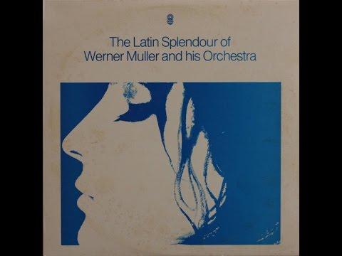 """Werner Müller Band: """"The Latin Splendour Of Werner Müller"""", 1970."""