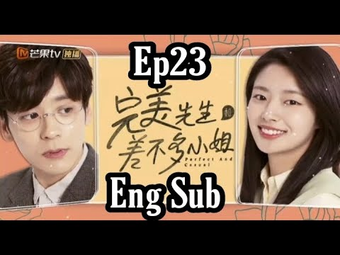 Download PERFECT AND CASUAL (PAC): EPISODE 23 / ENG SUB / ANNIKAS_TV
