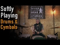 Softly Playing w/ Drums & Cymbals | ASMR |