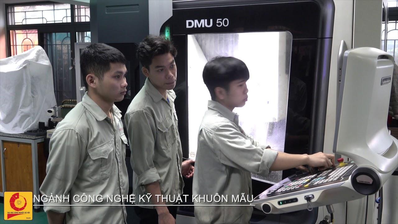 Ngành Công nghệ kỹ thuật khuôn mẫu | Đại học Công nghiệp Hà Nội