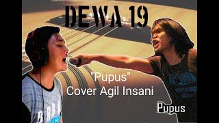 DEWA 19 - Pupus (Cover by Agil Insani)