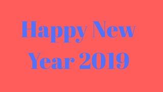Happy New Year In Advance 2019 Happy New Year 2019 Wish You Happy New Year 2019 2019 New Year