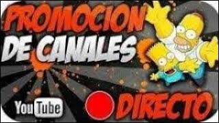 🔴 DIRECTO   PROMOCIÓN DE CANALES   SUB X SUB PROMO EN VIVO