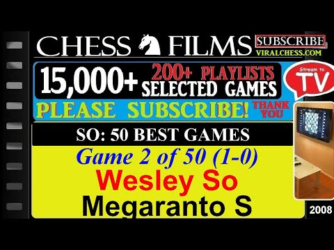 Chess: So: 50 Best Games (#2 of 50): Wesley So vs. Megaranto S