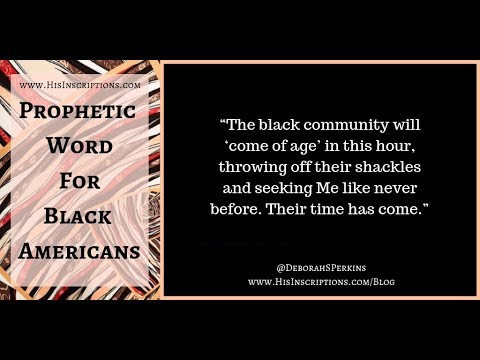 Prophetic Word for Black Americans