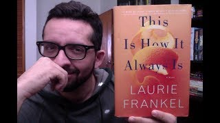 LET'S TALK ABOUT #1 - This is How it Always is by Laurie Frankel
