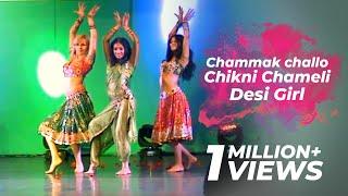 Ridy - Chammak challo,  Chikni Chameli, Desi Girl
