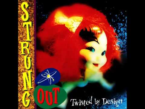 Strung Out - Too close to see (HQ)