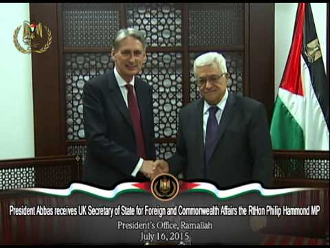 President Abbas receives UK Secretary of State for Foreign and Commonwealth Affairs the RtHon Philip