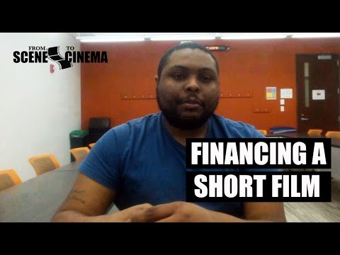 8.  How to Finance a Short Film