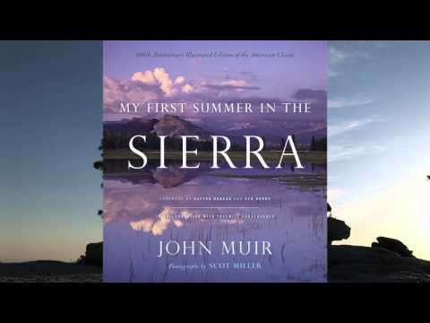 My First Summer in the Sierra: Illustrated Edition, by John Muir & Scot Miller, Book Trailer