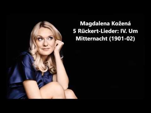 "Magdalena Kožená: The complete ""5 Rückert-Lieder"" (Mahler)"