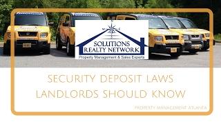 Security Deposit Laws Landlords Should Know – Property Management Atlanta