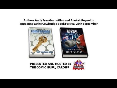 Andy Frankham-Allen & Alastair Reynolds Dr Who Event, Cowbridge Book Festival 25/09/13 (Pt 1)