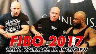 FIBO 2017 Heiko Kallbach - Old School Bodybuilding, Fitness Hipster, Wettkämpfe & Verletzungen
